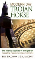 Modern Day Trojan Horse: The Islamic Doctrine of Immigration.